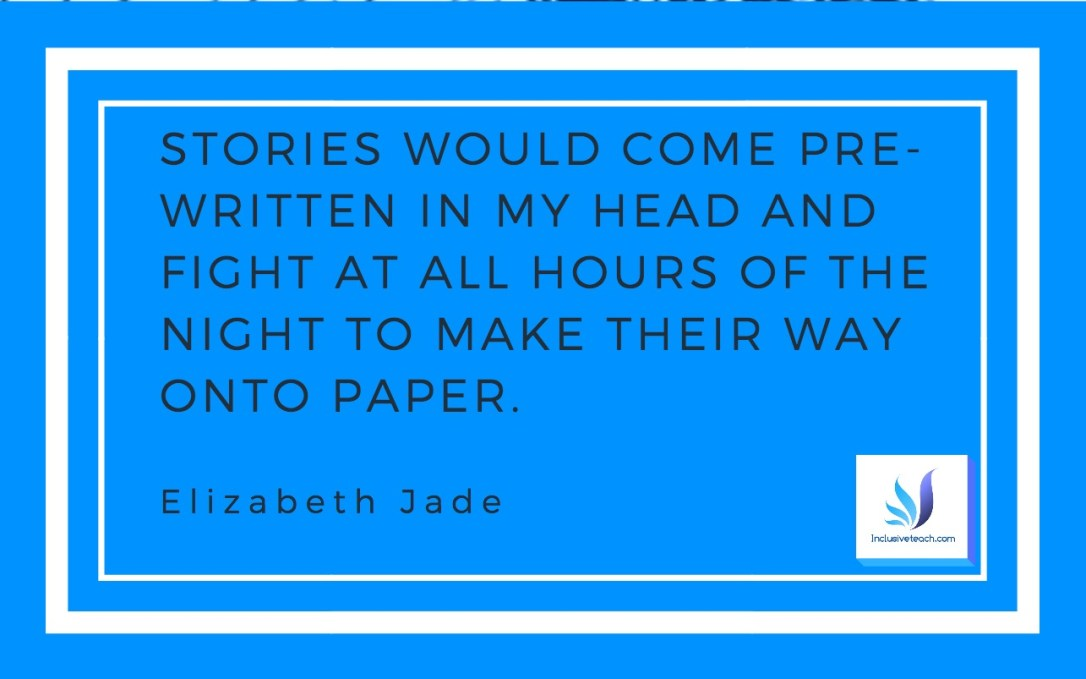 Quote from Aspie Author Elizabeth /jade about her journey into publishing.