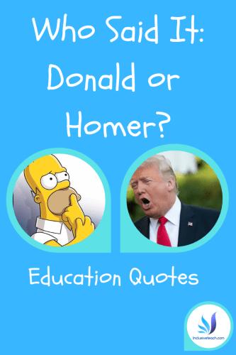 Trump or simpsons education quote quiz