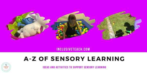 A-Z of sensory learning activities