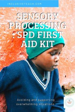 Sensory Processing: SPD First Aid Kit Autistic child