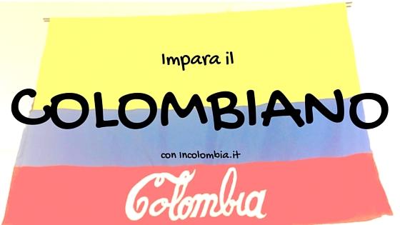 Impara il Colombiano