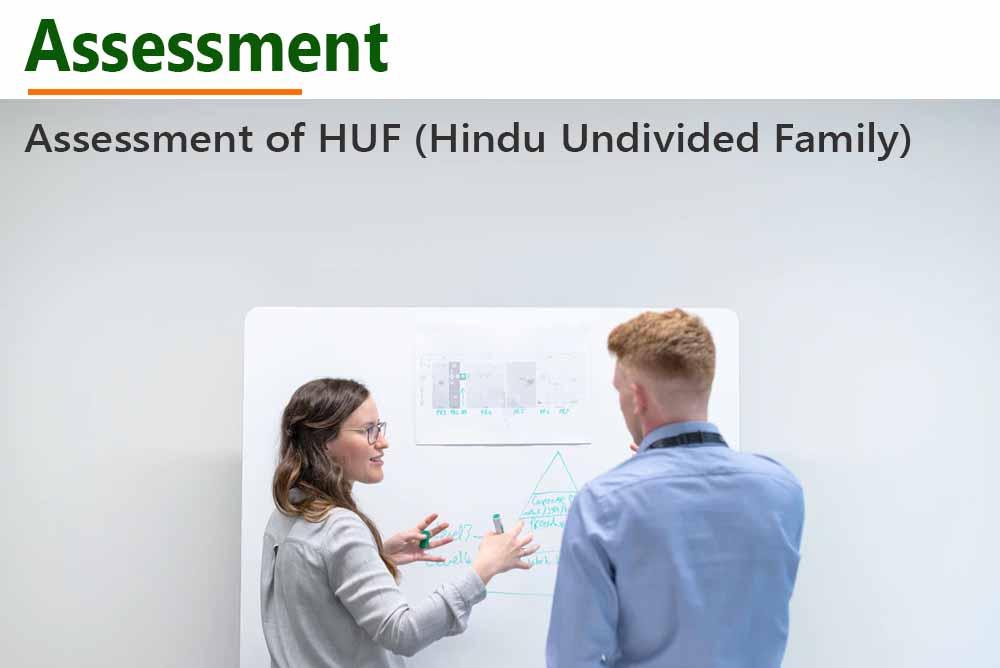 Assessment of HUF (Hindu Undivided Family)