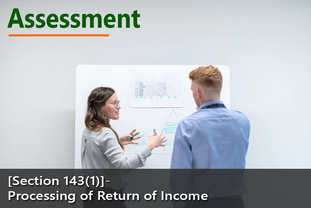 [Section 143(1)]- Processing of Return of Income