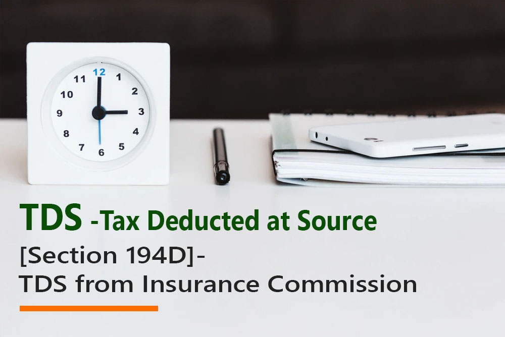 [Section 194D]- TDS from Insurance Commission