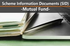 Scheme Information Document (SID) of Mutual Fund