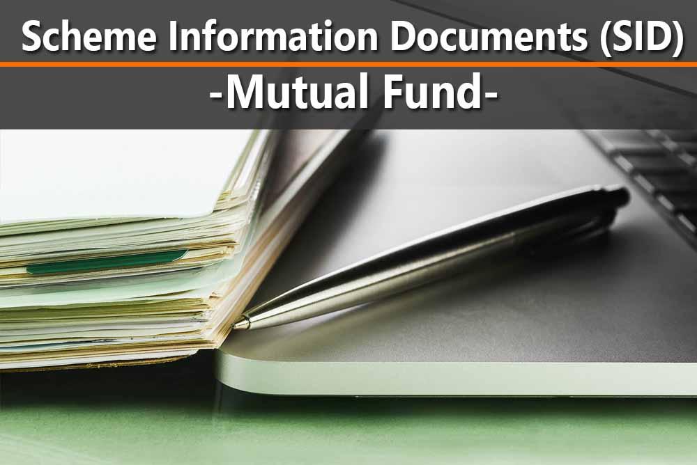 Scheme Information Documents-SID-Mutual Fund
