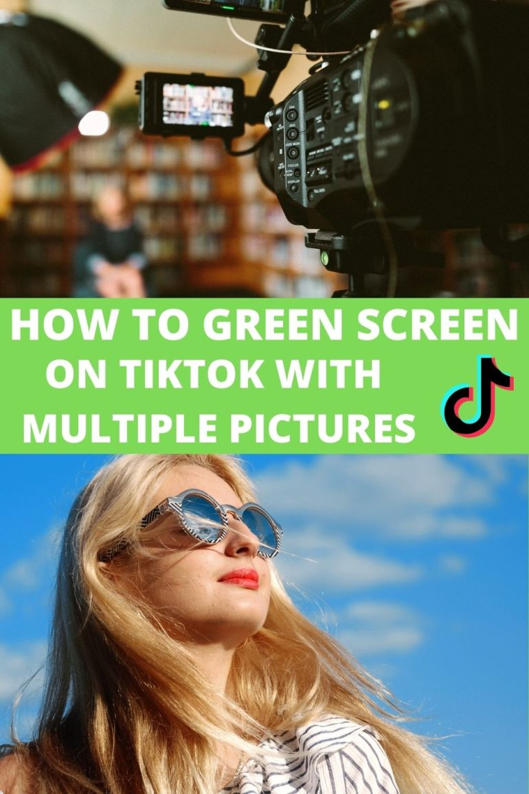 How To Use A Green Screen On Tiktok Quora