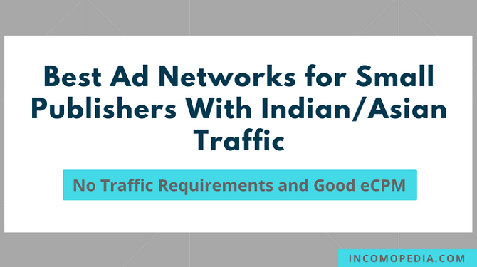 best ad networks for low traffic indian blogs
