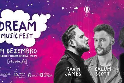 Chama-se Dream Music Fest e promete aquecer Braga na noite de 14 dezembro. O evento, que acontece pela primeira vez na Cidade dos Arcebispos, fará subir ao palco do Altice Fórum Braga, Gavin James, Calum Scott e Carolina Deslandes.