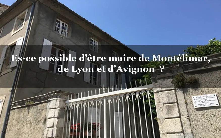 Montélimar : hôtel particulier d'un ancien Maire de Lyon, d'Avignon et de Montélimar