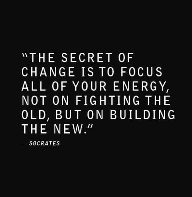 Secret of change build new