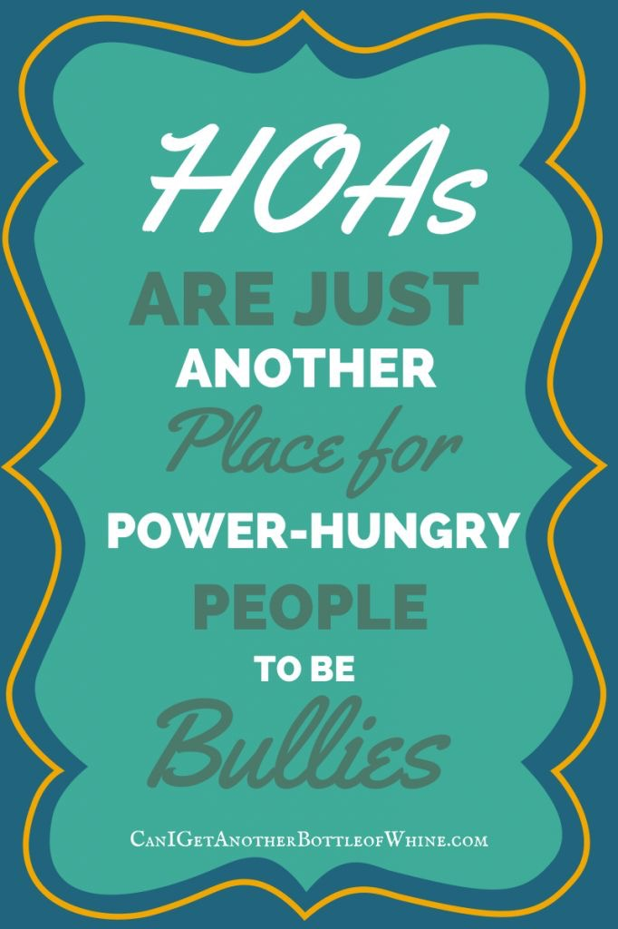 HOA power hungry bully