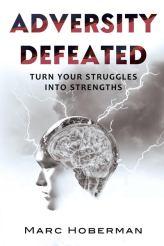 Adversity Defeated