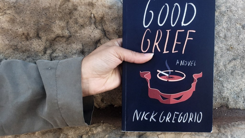 Good Grief by Nick Gregorio, reviewed by Joe Walters of Independent Book Review