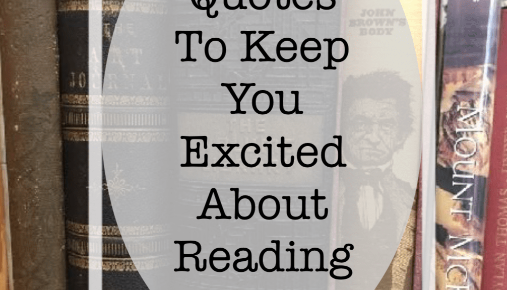 "Independent Book Review has found ""13 Quotes to Keep You Excited About Reading."""