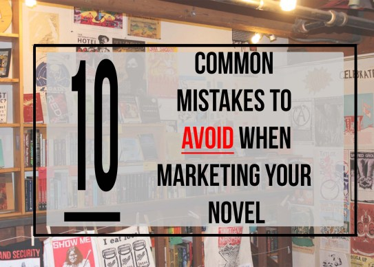 """This is the featured photograph for the Independent Book Review article 10 Common Mistakes to Avoid When Marketing Your Novel."""""""