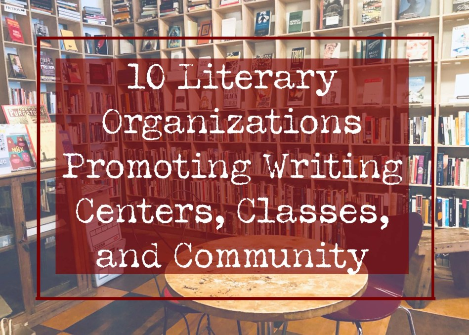 "This is Independent Book Review's featured photo for ""10 Literary Organizations Promoting Wriing Centers, Classes, and Community."""