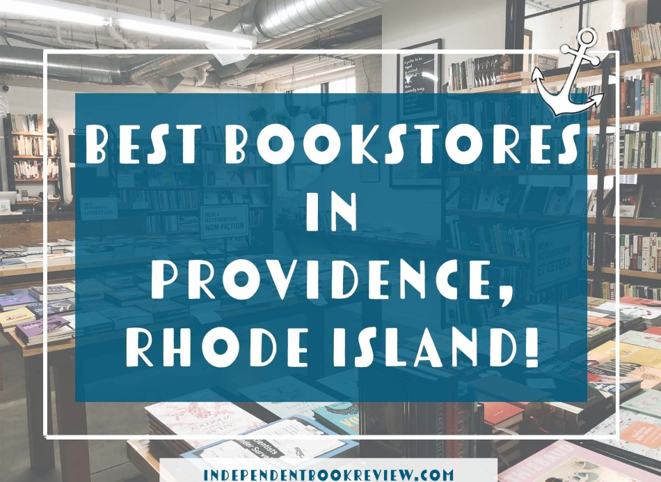 "This is an original independent book review photograph of the blog post ""Best Bookstores in Providence, Rhode Island."" Background is Riff Raff books."