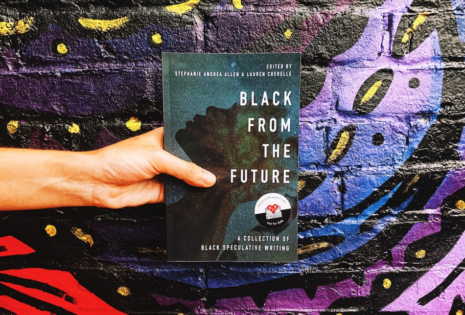 This is an Independent Book Review original photograph of Black from the Future by Stephanie Andrea Allen and Lauren Cherelle from Black Feminist Press.