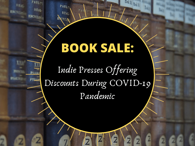 This is the featured photo for Book Sale: Indie Presses Offering Discounts During COVID-19 Pandemic