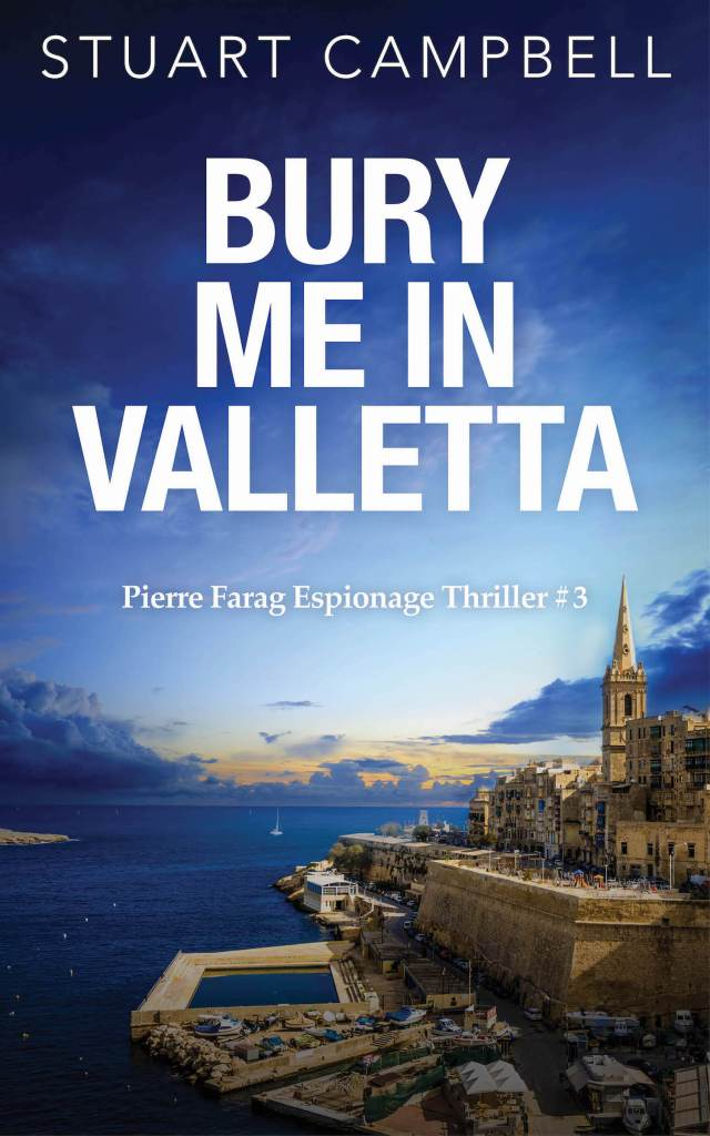 This is the book cover for Bury Me in Valletta by Stuart Campbell