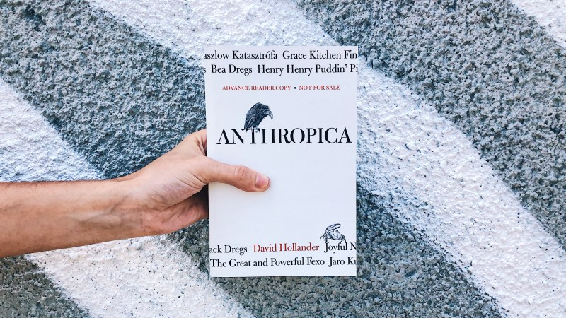this is the paperback book of Anthropica by David Hollander for independent book review