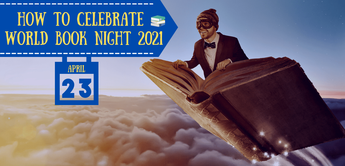 How to Celebrate World Book Night 2021 on April 23rd