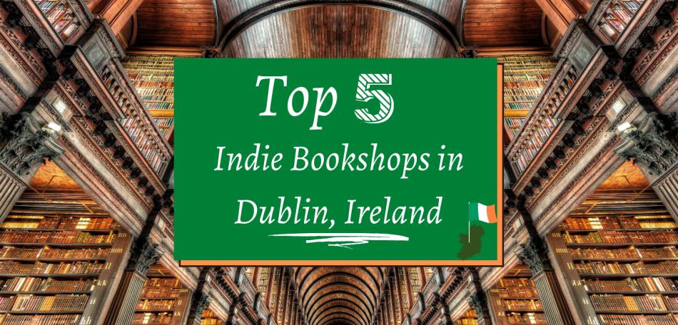 Top 5 indie bookshops in dublin ireland featured photo