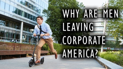Why are Men leaving Corporate America?