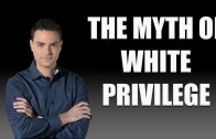 Ben Shapiro Dismantles White Privilege