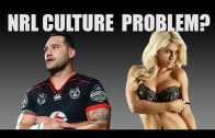 Does the NRL have a culture problem?