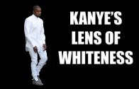 Kanye West & His Lens Of Whiteness