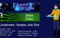 Livestream July 31st with Gary Orsum & Steve Talon