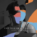 A Still Heart by the Naked and Famous
