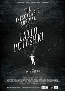 The Inescapable Arrival of Lazlo Petushki