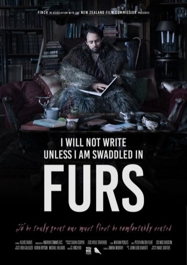 I Will Not Write Unless I Am Swaddled In Furs