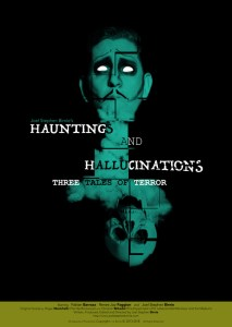 Hauntings And Hallucinations: Three Tales Of Terror