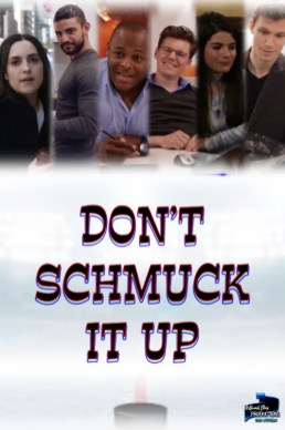 Don't Schmuck It Up
