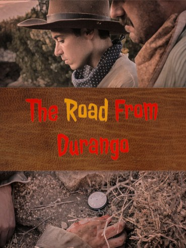 The Road From Durango