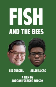 Fish and the Bees