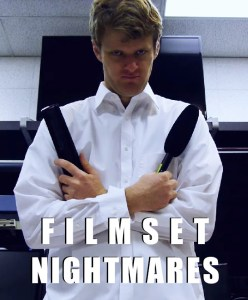 Filmset Nightmares