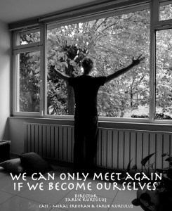 We Can Only Meet Again If We Become Ourselves