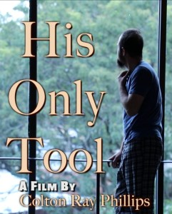 His Only Tool