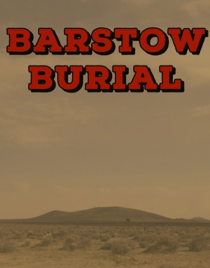Barstow Burial