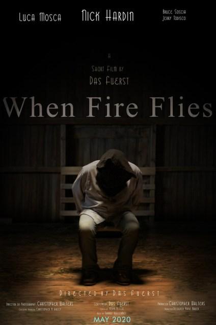 When Fire Flies