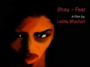 Bhay - Fear