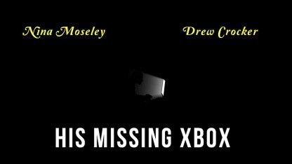 His Missing Xbox