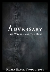 Adversary: The Wicked and the Dead by Korea Black