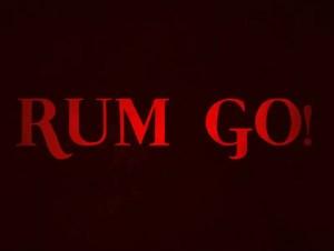 Rum Go!