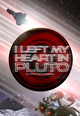 I Left My Heart In Pluto